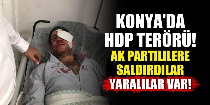 Konyada HDP terörü! AK Parti ekibine saldırdılar
