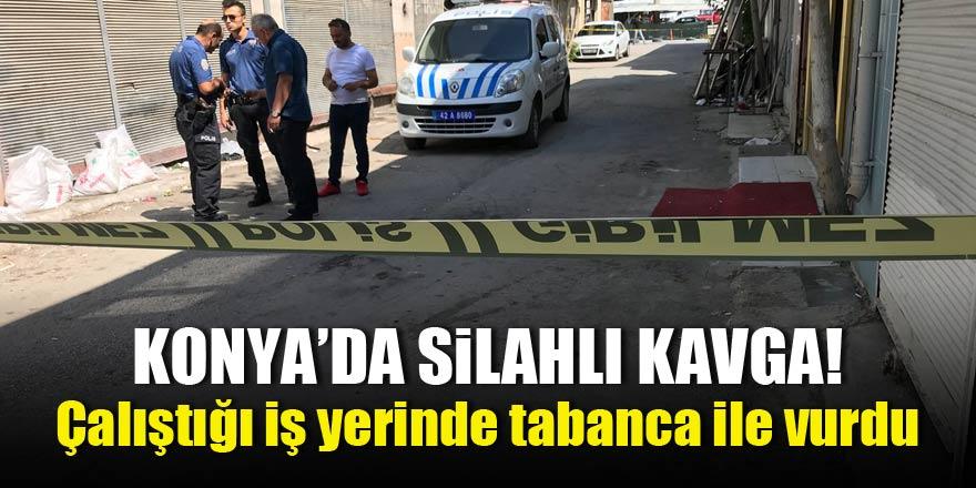 Konya'da silahlı kavga! Çalıştığı iş yerinde tabanca ile vurdu