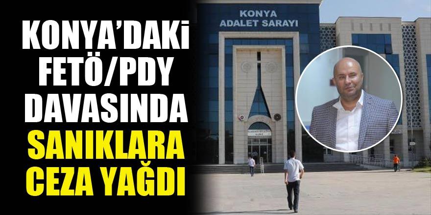 Konyadaki FETÖ/PDY davasında sanıklara ceza yağdı