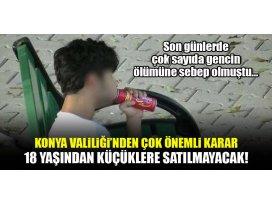 Konya Valiliği 18 yaşından küçüklere satışını yasakladı