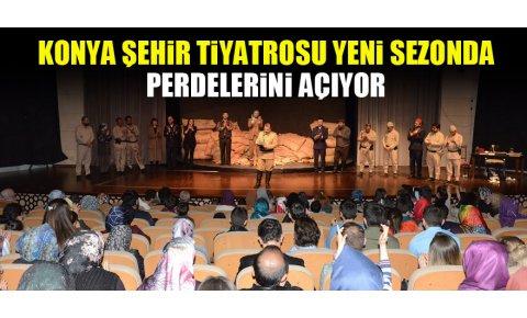 Konya Şehir Tiyatrosu yeni sezonda perdelerini açıyor