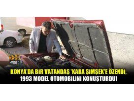 Konyada bir vatandaş Kara Şimşeke özendi, 1993 model otomobilini konuşturdu!