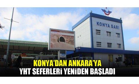 Konya'dan Ankara'ya Yüksek Hızlı Tren seferleri yeniden başladı
