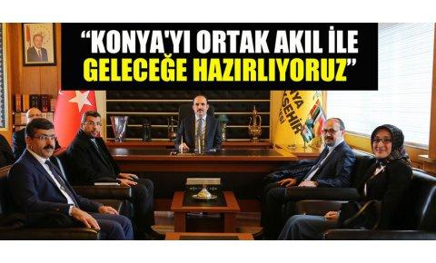 """Başkan Altay: """"Konyayı ortak akıl ile geleceğe hazırlıyoruz"""""""