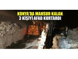 Konya'da mahsur kalan 3 kişiyi AFAD kurtardı