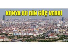 Konya 60 bin göç verdi