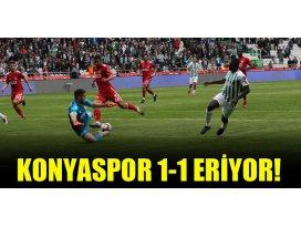 Konyaspor 1-1 eriyor!