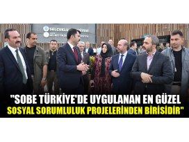 SOBE Türkiyede uygulanan en güzel sosyal sorumluluk projelerinden birisidir