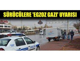 Sürücülere egzoz gazı uyarısı