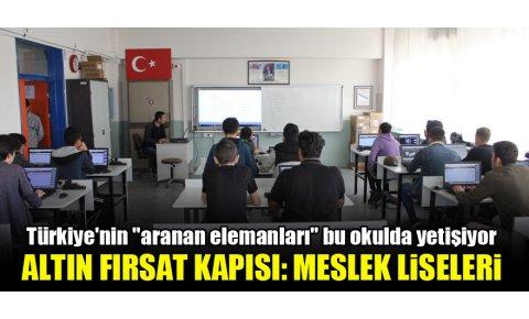 Türkiyenin aranan elemanları bu okulda yetişiyor