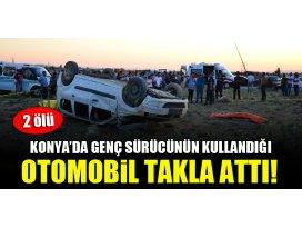 Konyada genç sürücünün kullandığı otomobil takla attı! 2 ölü