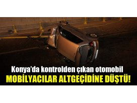 Konyada kontrolden çıkan otomobil Mobilyacılar Altgeçidine düştü!
