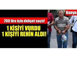 Konyada 200 lira alacağı olan gencin babasını vurup, annesini rehin aldı