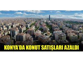 Konya'da konut satışları azaldı