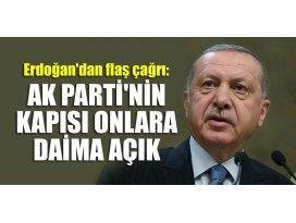 Erdoğandan flaş çağrı: AK Partinin kapısı daima açık