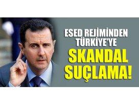 Esed rejiminden Türkiyeye skandal suçlama!