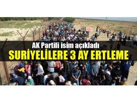 Suriyelilere 3 ay ertleme