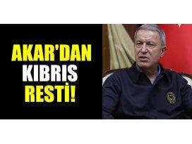 Bakan Akardan Kıbrıs resti!