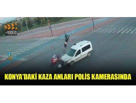 Konyadaki kaza anları polis kamerasında