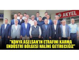Bakan Varank: Konya ASELSANın etrafını karma endüstri bölgesi haline getireceğiz