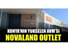 Konya'nın yükselen AVM'si Novaland Outlet