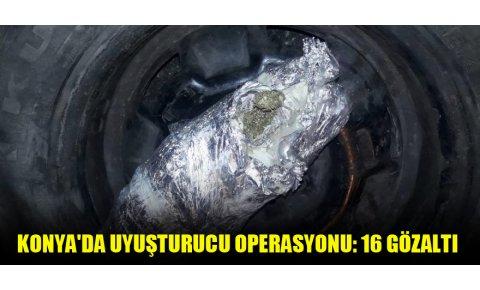 Konyada uyuşturucu operasyonu: 16 gözaltı