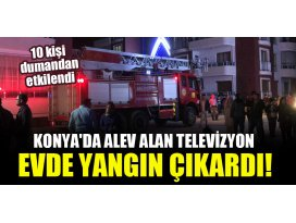 Konyada alev alan televizyon evde yangın çıkardı!