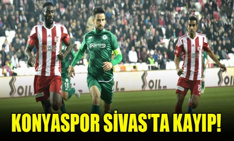 Konyaspor, Sivasta kayıp! 2-0