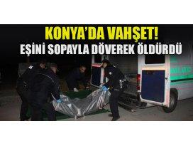 Konyada Suriyeli koca, eşini sopayla döverek öldürdü