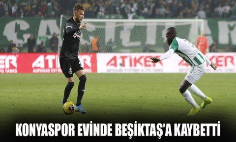 Konyaspor evinde Beşiktaş'a kaybetti
