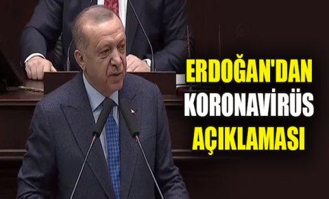 Cumhurbaşkanı Erdoğandan koronavirüs açıklaması