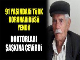 91 yaşındaki Türk koronavirüsü yendi! Doktorları şaşkına çevirdi