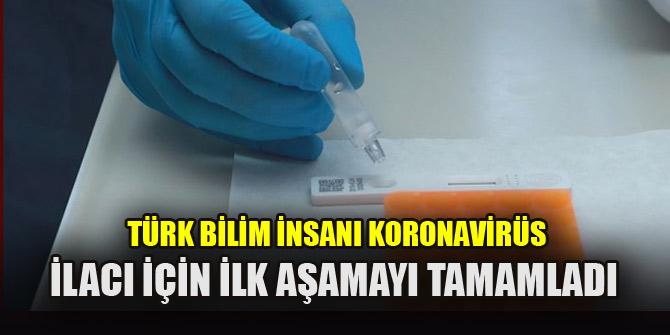 Türk bilim insanı koronavirüs ilacı için ilk aşamayı tamamladı