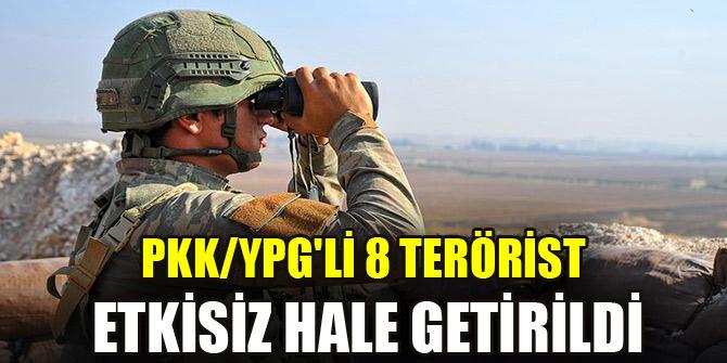 PKK/YPGli 8 terörist etkisiz hale getirildi