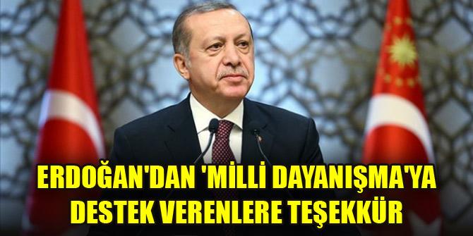 Cumhurbaşkanı Erdoğandan Milli Dayanışmaya destek verenlere teşekkür