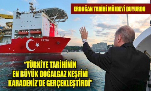Erdoğan: Türkiye tarihinin en büyük doğalgaz keşfini Karadenizde gerçekleştirdi