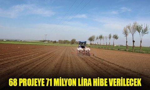 Kırsal kalkınma desteği kapsamında 68 projeye 71 milyon lira hibe verilecek