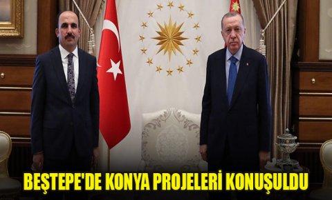 Beştepede Konya projeleri konuşuldu