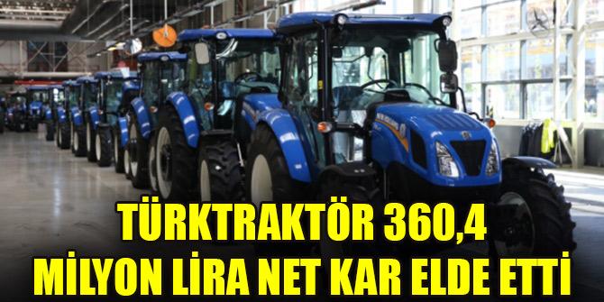 TürkTraktör 360,4 milyon lira net kar elde etti