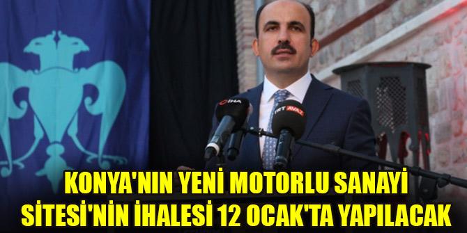 Konyanın Yeni Motorlu Sanayi Sitesinin ihalesi 12 Ocakta yapılacak