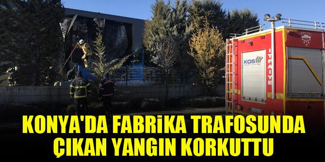 Konyada fabrika trafosunda çıkan yangın korkuttu