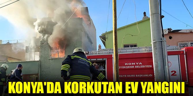 Konyada korkutan ev yangını