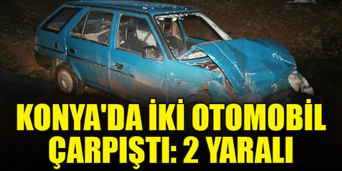 Konyada iki otomobil çarpıştı: 2 yaralı