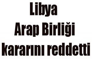 Libya hava sahası kararını reddetti