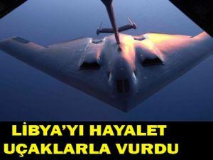 Amerika, Libyayı hayalet uçaklarla vurdu