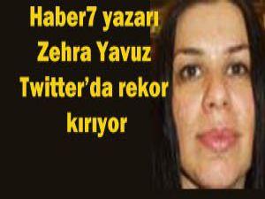 Zehra Yavuz Twitterda rekor kırıyor