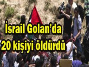 Golan Tepelerinde kanlı eylem