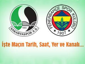 Sakaryaspor-Fenerbahçe maçı hangi kanalda?