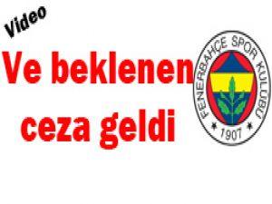 Fenerbahçede ceza şoku!