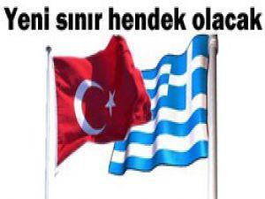 Yunanistan-Türkiye sınırına hendek!
